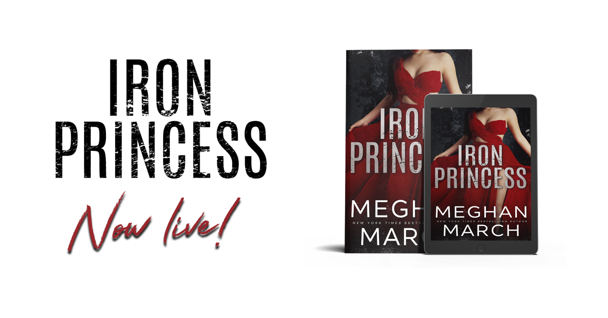 IRON PRINCESS - A Meghan March New Release